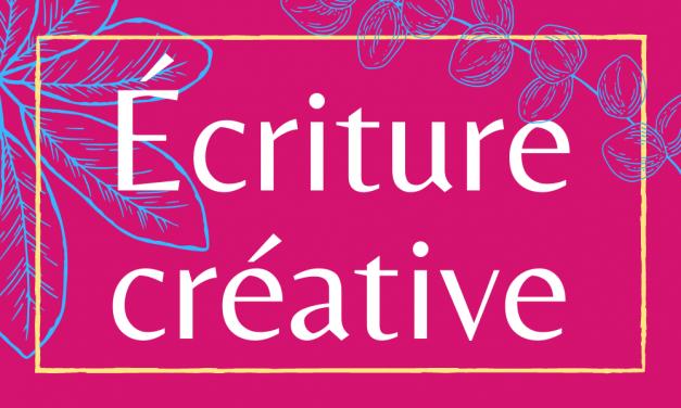 Stage Écriture créative : 15 novembre 2021